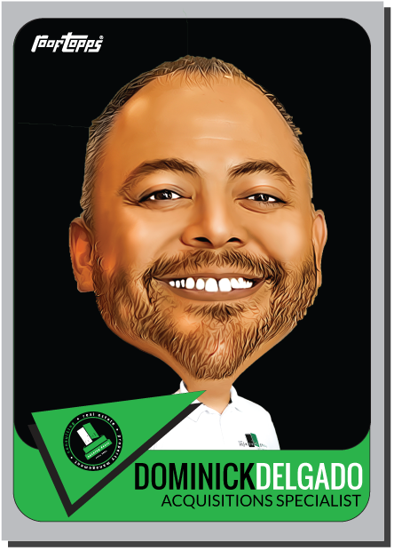 Dominick Delgado, Acquisitions Specialist